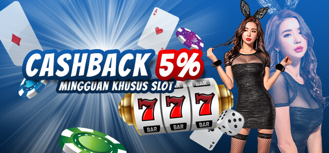 Cashback 5% Mingguan Khusus Slot